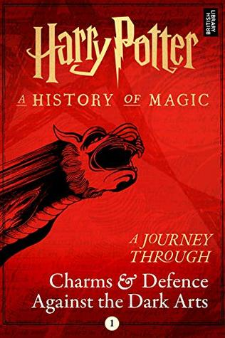 harry potter a history of magic book review