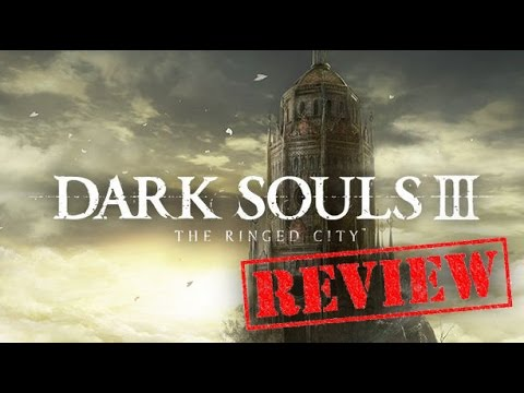 dark souls 3 the ringed city review
